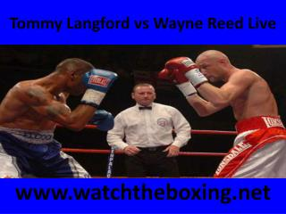Tommy Langford vs Wayne Reed Live