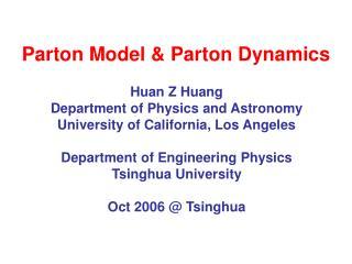 Parton Model  Parton Dynamics