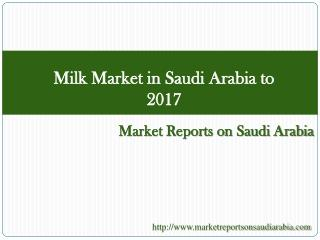 Milk Market in Saudi Arabia to 2017