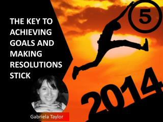 The Key to Making New Year's Resolutions Stick