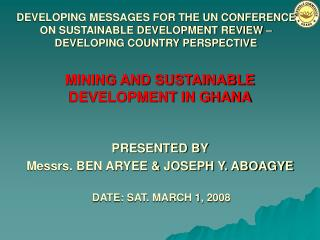 DEVELOPING MESSAGES FOR THE UN CONFERENCE ON SUSTAINABLE DEVELOPMENT REVIEW   DEVELOPING COUNTRY PERSPECTIVE