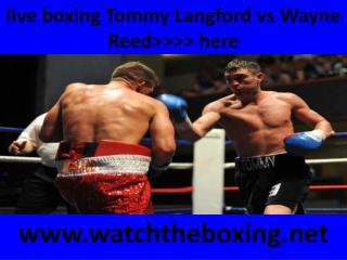 Tommy Langford vs Wayne Reed boxing sports @@@@}}} live