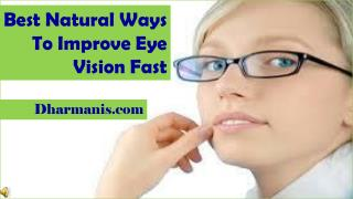 Best Natural Ways To Improve Eye Vision Fast