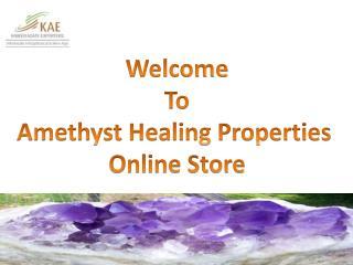 Get Proper Information about Amethyst Healing Properties