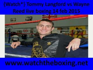 live Tommy Langford vs Wayne Reed stream