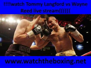 live fighting Wayne Reed vs Tommy Langford