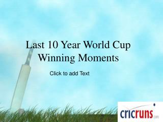 World Cup Winning Moments