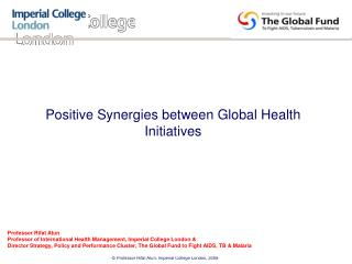 Positive Synergies between Global Health Initiatives