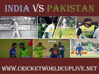 Live cricket hd ((( pakistan vs india ))) 15 feb
