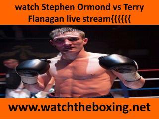 live fighting Terry Flanagan vs Stephen Ormond