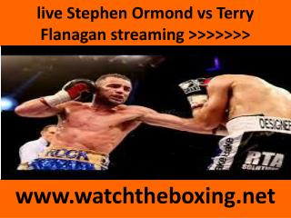 boxing Terry Flanagan vs Stephen Ormond live coverage