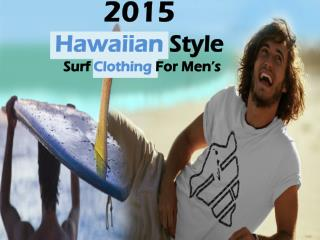 2015 Hawaiian Style Surf Clothing For Men's