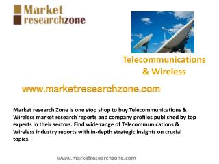 Telecommunications & Wireless market research reports