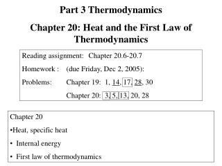 Chapter 20   Heat, specific heat   Internal energy   First law of thermodynamics