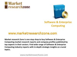 Software & Enterprise Computing market research reports