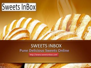 Pune sweets online | Mithas Sweets: sweetsinbox.com