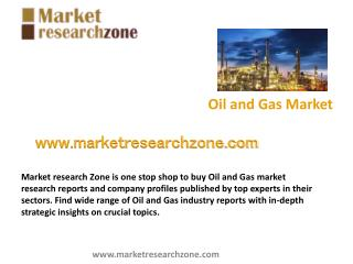 Oil and Gas market research reports