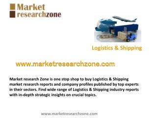 Logistics & Shipping market research reports