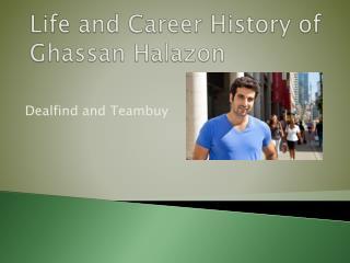 Life and Career History of Ghassan Halazon