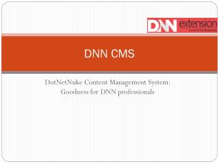 DotNetNuke Content Management System: Goodness for DNN profe