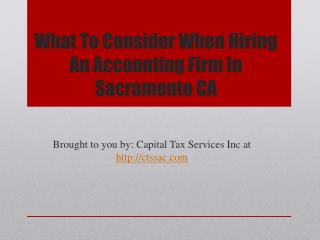 What To Consider When Hiring An Accounting Firm In Sacrament