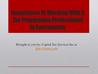 Importance Of Working With A Tax Preparation Professional In