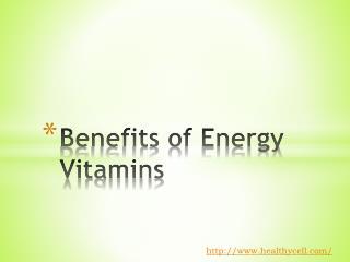 Benefits of Energy Vitamins