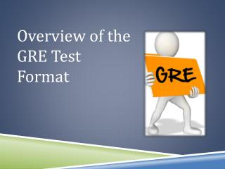 Overview of the GRE Test Format