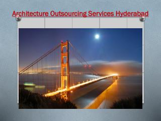 Architecture Outsourcing Services Hyderabad