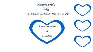 Valentine's Day The Biggest Consumer Holiday in U.S.