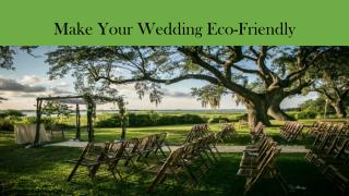Make Your Wedding Eco Friendly