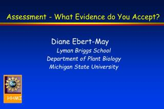 Assessment - What Evidence do You Accept