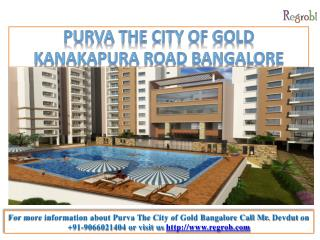 Purva City Of Gold Bangalore
