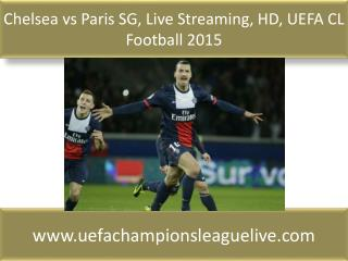 Chelsea vs Paris SG, Live Streaming, HD, UEFA CL Football 20