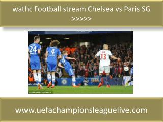 wathc Football stream Chelsea vs Paris SG >>>>>