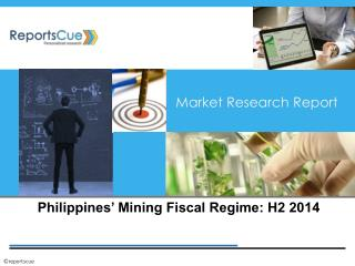 Philippines' Mining Fiscal Regime Market: Iron ore, Coal, Co