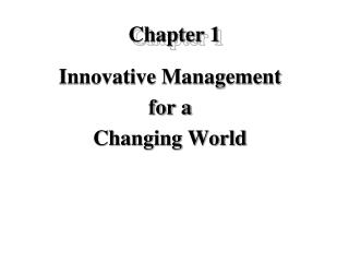 Innovative Management  for a  Changing World