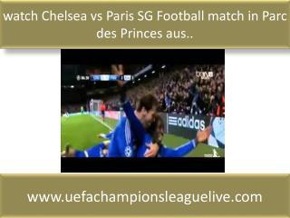 watch Chelsea vs Paris SG Football match in Parc des Princes
