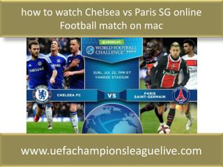 how to watch Chelsea vs Paris SG online Football match on ma