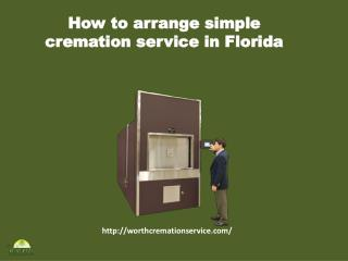 Arrange simple cremation service
