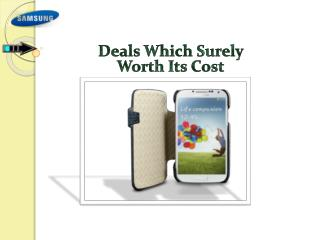 Samsung S4 Deals: brings You The Joy Of Saving Money