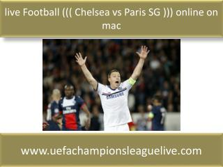 live Football ((( Chelsea vs Paris SG ))) online on mac