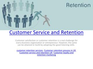 Customer Service and Retention