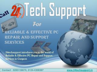 Reliable PC Tech Support Services in Gurgaon with 24techsupp