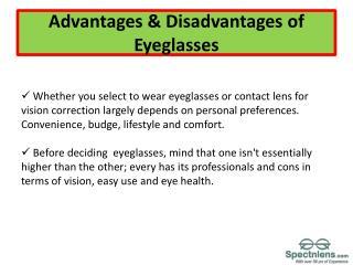 Advantage &  Disadvantages of eyeglasses