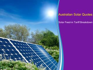 Australian Solar Quotes - Solar Feed-in Tariff Breakdown