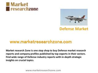 Defense market research reports, Industry analysis