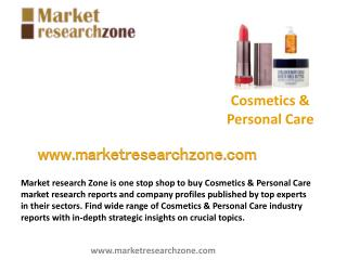 Cosmetics & Personal Care market research reports, Industry