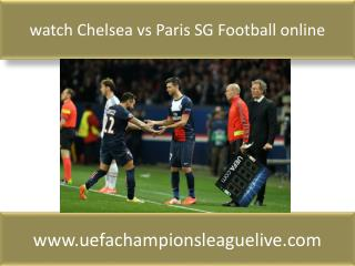 watch Chelsea vs Paris SG Football online