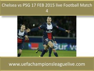 Chelsea vs PSG 17 FEB 2015 live Football Match 4